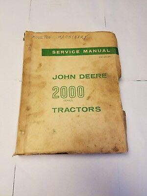 Original John Deere 2000 Series Tractor Dealers Service Manual Sm-2035