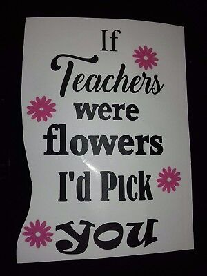 Family Inspired Vinyl Sticker for Wine Bottle - If Teachers were Flowers