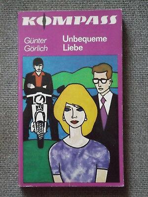 Günter Görlich - Unbequeme Liebe - Erzählung (3)