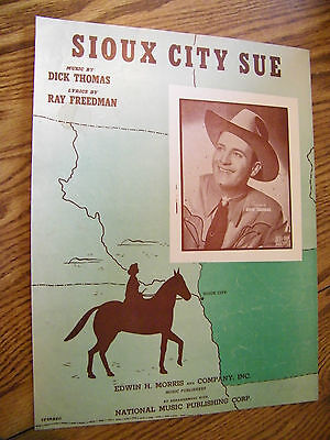SHEET MUSIC SIOUX CITY SUE BY DICK THOMAS & RAY FREEDMAN