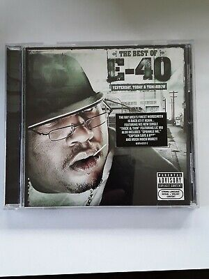 Best of E-40: Yesterday, Today & Tomorrow [PA] by E-40 (Rap) (CD, Aug-2004, (Best Rap Music Today)