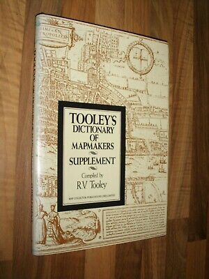 TOOLEY'S DICTIONARY OF MAPMAKERS Supplement 1985 HARDBACK REFERENCE BOOK