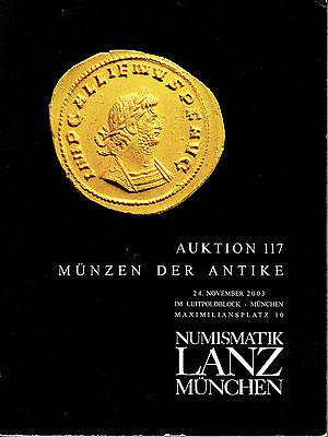 LANZ AUKTION 117 Katalog 2003 Antike Kelten Griechen Römer Byzanz Republik ?117