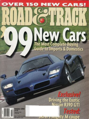 Road & Track October 1998 – New Cars for '99 / Nissan R390GTI / BMW M Coupe / Me