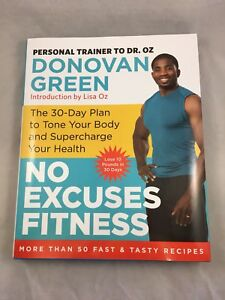 No Excuses Fitness - Dr Oz Personal Trainer  Healthy Recipe Book