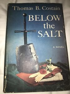 Below the salt by Thomas B Costain