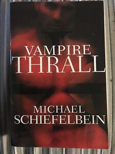 Vampire Thrall by Michael Schiefelbein