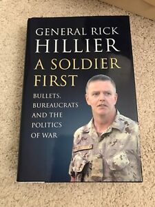 A Soldier First by Rick Hillier