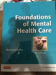 Foundations of Mental Health Care 5th edition Morrison-Valfre