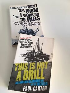 Paul Carter - Don't Tell Mum I work on oil rigs.. and That's not drill Kangaroo Point Brisbane South East Preview