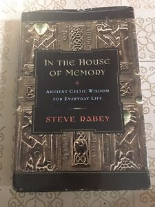 In the House of Memory: Celtic Wisdom