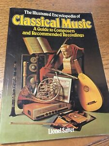 The illustrated encyclopedia of classical music.