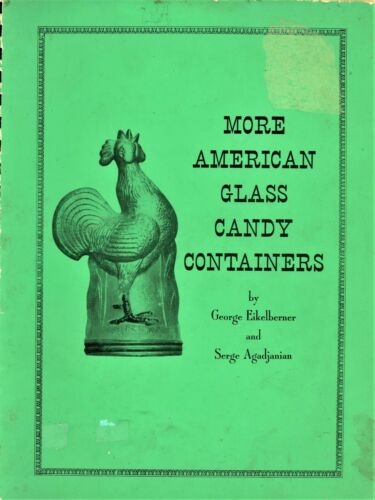 843 ea. American Glass Candy Containers - ID - Patterns Makers / Rare Book