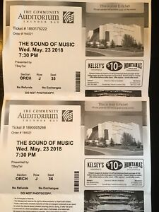 2 tickets - Sound of Music - Wed May 23