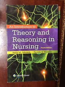 An Introduction to Theory and Reasoning in Nursing 4th Ed