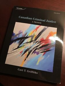 Canadian Criminal Justice A Primer 5th Edition