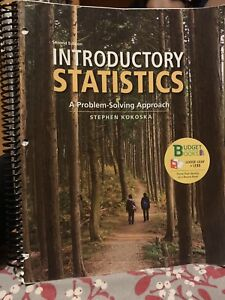 Introductory Statistics a Problem Solving Approach - 2nd Ed