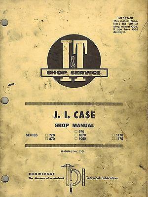 Case 770 870 970 1070 1090 1170 1175 Tractor It Shop Manual C-28