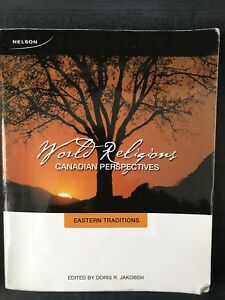 World Religions: Canadian Perspectives, Eastern Traditions