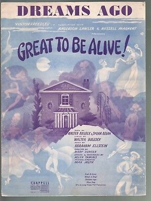Dreams Ago 1950 Great To Be Alive Sheet Music