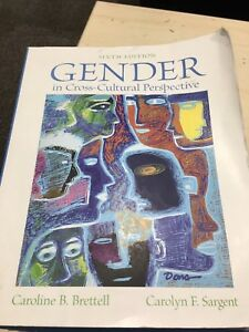 Gender in cross cultural perspective 6th ed, anthropology 110