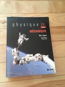 Physique mécanique XXI tome A, Marc Séguin