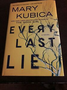 Book-Every Last Lie by Mary Kubica