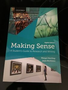 Making Sense - A Student's Guide to Research and Writing