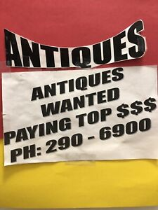 WE ARE BUYING ANTIQUES