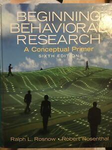 Beginning behavioural research. Rosnow and rosenthal