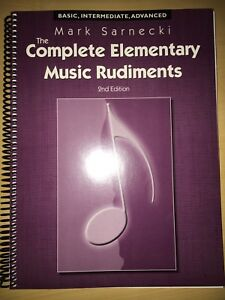 The Complete Elementary Music Rudiments 2nd edition