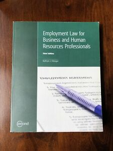 Employment Law for Business and Human Resources Professionals