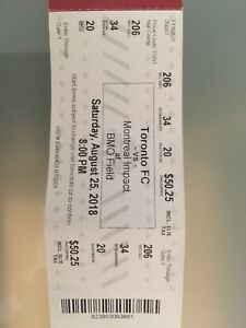 2 Tickets for TFC vs Montreal Impact / August 25th