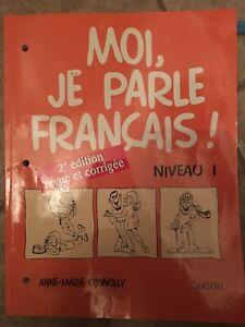 MOI,JE PARLE FRANCAIS!NIVEAU 1