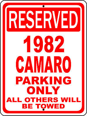 "1982 82 Camaro Chevy Novelty Reserved Parking Street Sign 7""X10"" Polystyrene"