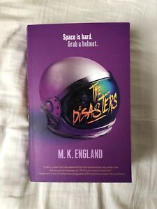 The Disasters M. K England NEW YA fiction