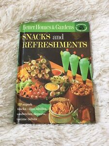 Classic Better Homes Snacks and Refreshments cookbook 1963