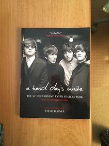 A Hard Days Write - The Story Behind Every Beatles Song