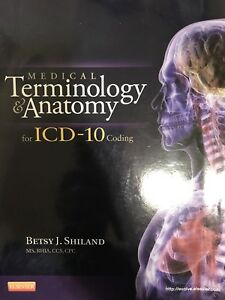 Medical Terminology and Anatomy for ICD-10 Coding