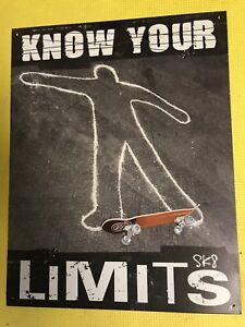 Skateboarding know your limits tin sign