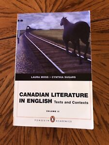 Canadian literature in English: Texts and Contexts Vol 2