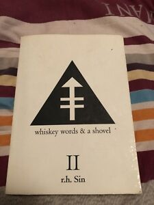 Whisky works & a shovel by r.h. Sin
