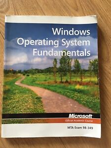 Windows Operating System Fundamentals MTA Exam 98-349