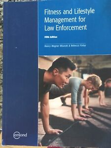 Fitness and Lifestyle Management for Law Enforcement 5th Edition