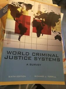 Richard J. Terrill World Criminal Justice Systems: