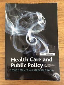Heath Care and Public Policy 4th edition textbook