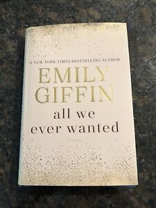 Emily Giffin - All we ever wanted book