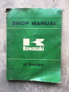 "KAWASAKI OEM ""H"" SERIES SHOP MANUAL H1 H2"