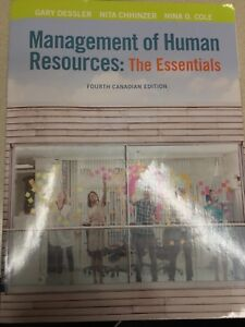 Management of Human Resources: The Essentials fourth Canadian Ed