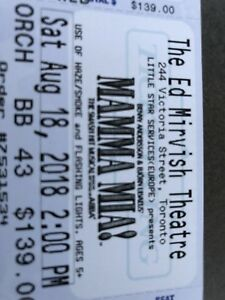 3 Mama Mia tickets - Saturday August 18 - Front row